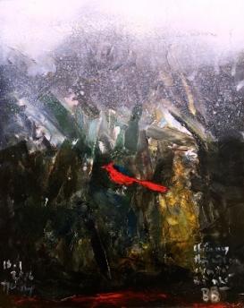 """""""Chiều nay thấy con chim đỏ trong rừng đông mà nhớ Bố """" sơn dầu, 18 inches x 20 inches 18.1.2016 đinh trường chinh"""